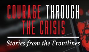 courage through the crisis